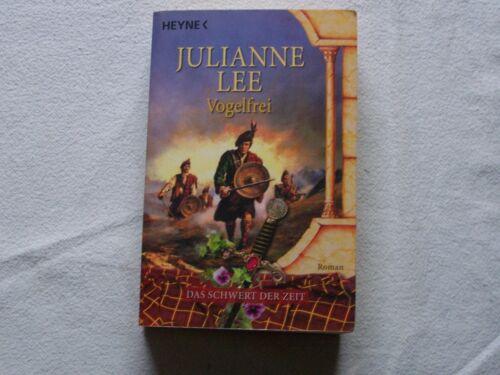 1 von 1 - Lee, Julianne: Das Schwert der Zeit - Vogelfrei