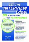 Get the Interview Edge: Tips to Getting Hired from Interviewers by Kim Chung, Elisa Hui (Paperback, 2004)
