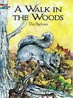 A Walk in the Woods Coloring Book by Dorothea Barlowe (Paperback, 2003)