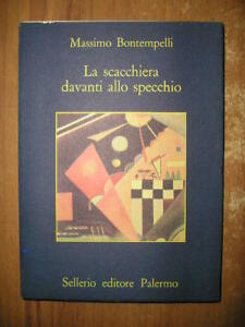 La Scacchiera Davanti Allo Specchio.Dettagli Su Massimo Bontempelli La Scacchiera Davanti Allo Specchio 1 Ed Sellerio 1981