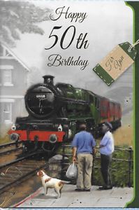 HAPPY 50TH //FIFTY BIRTHDAY CARD,TOP QUALITY J1 STEAM TRAIN AND DOG THEME
