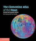 The Clementine Atlas of the Moon by Ben Bussey, Paul D. Spudis (Paperback, 2012)