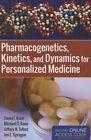 Pharmacogenetics, Kinetics, and Dynamics for Personalized Medicine by Jeffery N. Talbot, Michael D. Kane, Jon E. Sprague, David F. Kisor (Paperback, 2013)