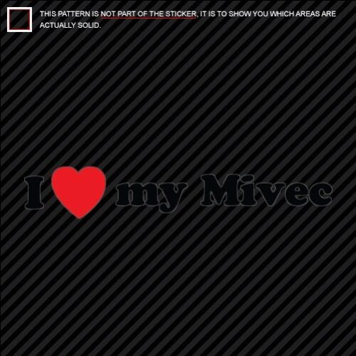 I LOVE MY MIVEC Sticker DieCut Decal EVO 4B11 vinyl