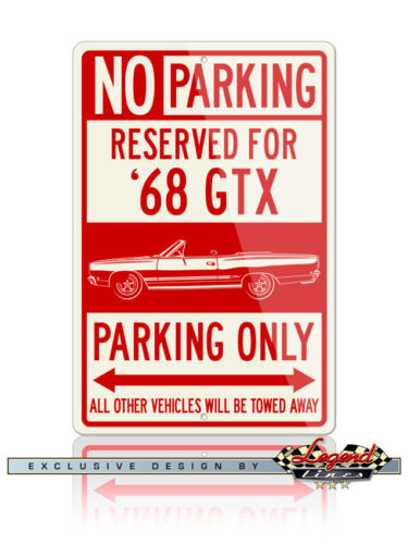 1968 Plymouth GTX Convertible Reserved Parking Only Sign 12x18 8x12 Aluminum
