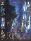Dead Ringer by Mary Burton (Paperback, 2008)