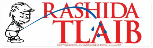 "TRUMP PEEING ON RASHIDA TLAIB 10/"" X 3/"" TRUMP POLITICAL COLOR STICKER"