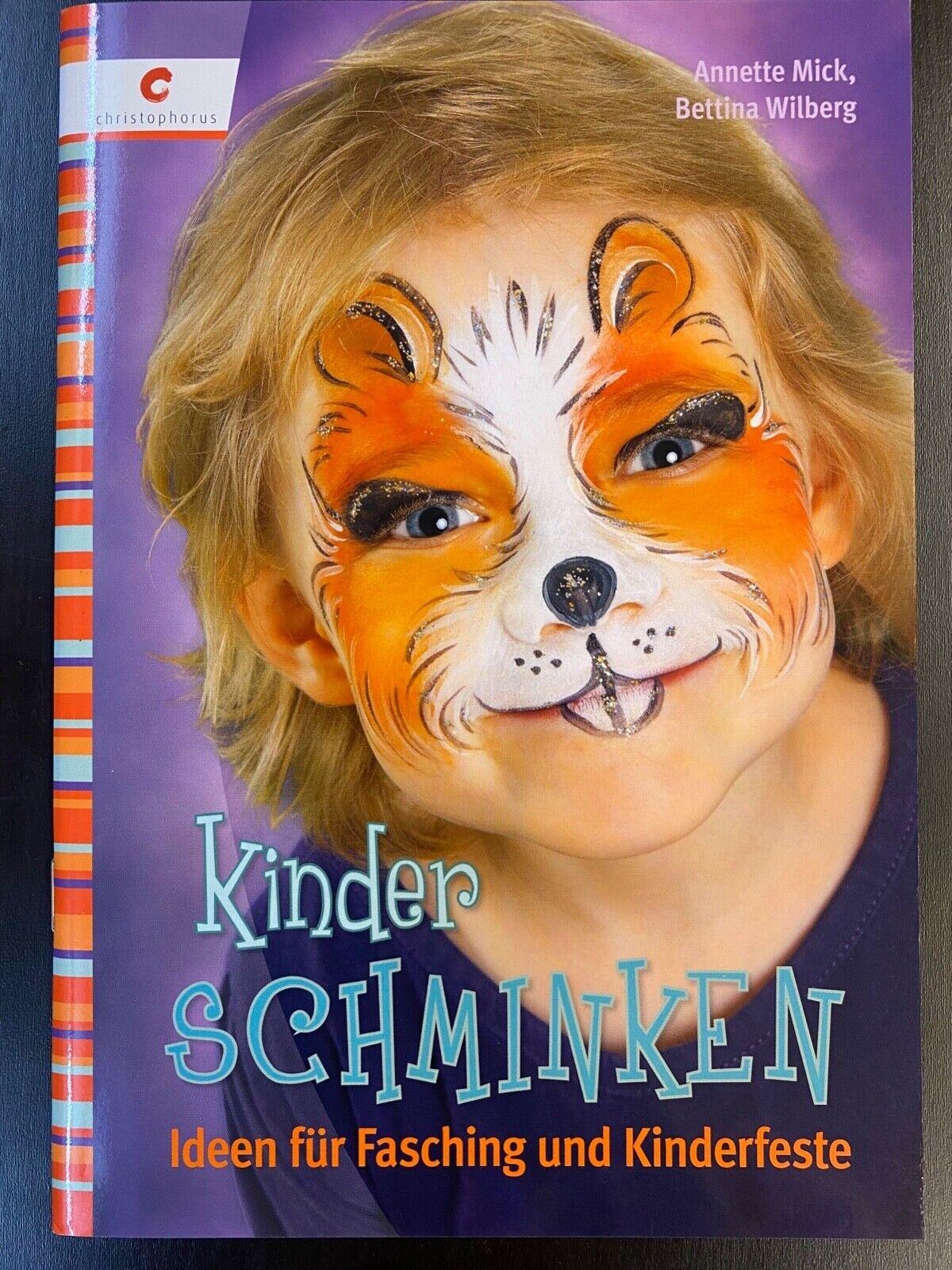 Annette Mick: Kinderschminken (Christpphorus, Taschenbuch, 2013) Zustand gut - Annette Mick