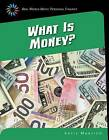 What Is Money? by Katie Marsico (Hardback, 2015)