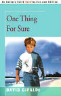One Thing for Sure by David Gifaldi (Paperback / softback, 2000)