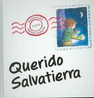 Querido Salvatierra by Simon James (Hardback, 2005)