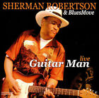 Guitar Man Live * by Sherman Robertson (CD, Jun-2006, Crosscut (Germany))