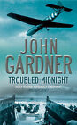 Troubled Midnight by John Gardner (Paperback, 2006)