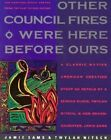 Other Council Fires Were Here before Ours: The Medicine Stone Speaks from the Past to Our Future by Jamie Sams, Twylah Nitsch (Paperback, 1991)