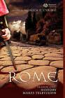 Rome Season One: History Makes Television by John Wiley and Sons Ltd (Hardback, 2008)