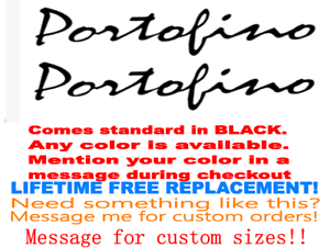 "PAIR OF 3.25/"" X 10/"" PORTOFINO BOAT HULL DECALS MARINE GRADE YOUR COLOR CHOICE"