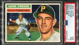 1956-Topps-Baseball-46-GARY-FREESE-Pittsburgh-Pirates-Gray-Back-PSA-7-NM