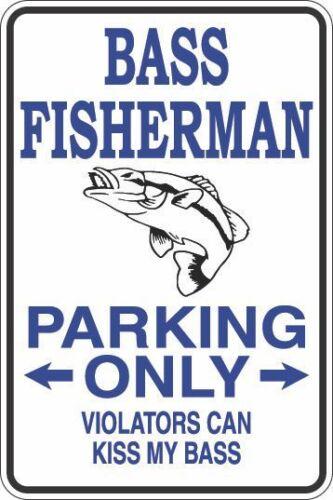 "Metal Sign Bass Fisherman Parking Only 8"" x 12"" Aluminum S248"