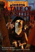 A Tale of Two Sitters (Adventures of Wishbone) Barkan, Joanne, Dickens, Charles