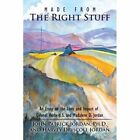 Made From The Right Stuff 9781438974378 Paperback P H