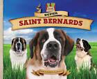 Super Saint Bernards by Mary Elizabeth Salzmann (Hardback, 2010)