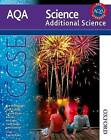 AQA Science GCSE Additional Science by Jim Breithaupt, Ann Fullick (Paperback, 2011)