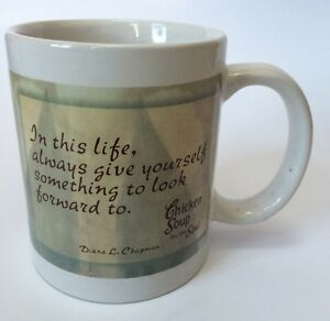 Chicken Soup For The Soul Coffee Mug Cup 2 Inspirational Life Quotes