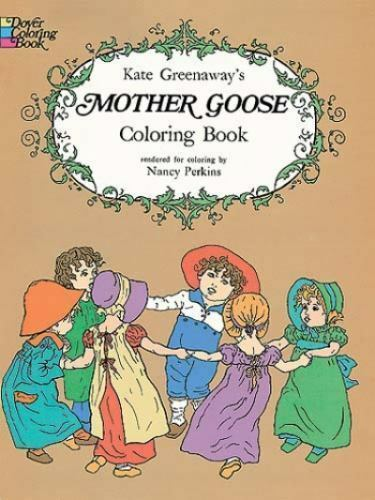 1 of 1 dover mother goose coloring poetry book perkins kate greenaway fine - Dover Coloring Book