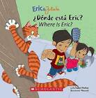 Donde Esta Eric?/Where Is Eric? by Isabel Munoz (Paperback / softback, 2006)