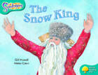 Oxford Reading Tree: Level 9: Snapdragons: The Snow King by Gill Howell (Paperback, 2005)