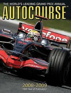 Autocourse-The-Worlds-Leading-Grand-Prix-Annual-2008-2009-58th-ed-Alan-Henry
