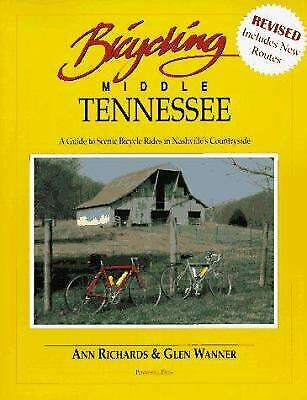 Bicycling Middle Tennessee : A Guide to Scenic Bicycle Rides in Nashville's Coun