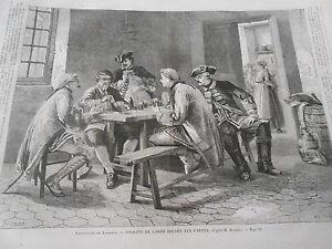 Gravure 1863 - Soldats De Garde Jouant Aux Cartes Paquet éLéGant Et Robuste