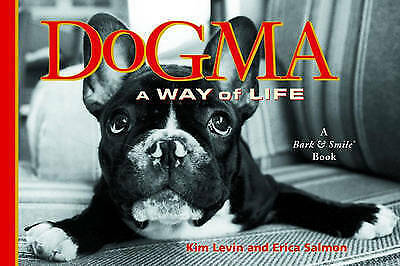 1 of 1 - NEW Dogma: A Way Of Life by Kim Levin