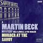 Martin Beck: Murder at the Savoy by Maj Sjowall, Per Wahloo (CD-Audio, 2013)