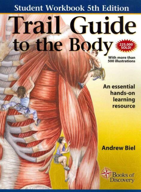 Trail Guide to the Body Workbook by Andrew Biel (English) Spiral Book Free Shipp