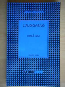 L-audiovisivo-novi-carla-Franco-Angeli-ilford-scuola-fotografia-didattica-cinema