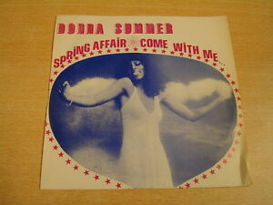 DONNA-SUMMER-SPRING-AFFAIR-COME-WITH-ME-45-WITH-UNIQUE-BELGIAN-IMPORT-COVER