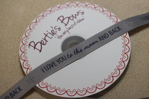"""Bertie/'s Bows 9mm gris del grosgrain /""""te amo a la Luna y atrás/"""" Cinta"""
