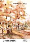 Dill, H: Mirabellenbaum - Sonderformat Großschrift von Hannelore Dill (2012, Taschenbuch)