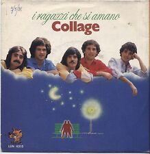 """COLLAGE - I ragazzi che si amano - VINYL 7"""" 45 LP 1981 VG+ COVER VG CONDITION"""