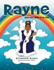 Rayne Queen Water Supplier of The World 9781477223758 by Elizabeth Rooks Book