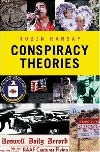 Conspiracy Theories (Pocket Essentials) By  Robin Ramsay. 9781904048657