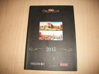 ORGANALIA 2013-FONDAZIONE CRT\PROVINCIA DI TORINO-ALLA SCOPERTA.. VALLI DI LANZO