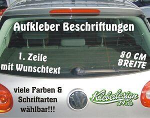 1 Zeile - 80cm - Aufkleber Beschriftung Werbung Sticker Heckscheibe LKW Lack KFZ