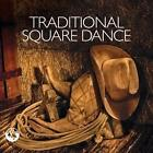 Traditional Square Dance von Various Artists (2016)