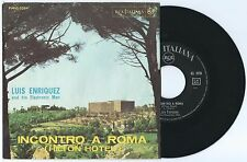 """7"""" LUIS ENRIQUEZ BACALOV Incontro a Roma Hilton Hotel (Rca 63)Italian library EX"""