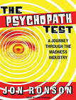 The Psychopath Test: A Journey Through the Madness Industry by Jon Ronson (CD-Audio, 2011)