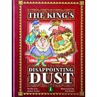 The King's Disappointing Dust by James Locke (Paperback, 2015)