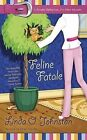 Feline Fatale by Linda O Johnston (Paperback / softback, 2010)